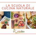 La scuola di cucina naturale a Brescia!